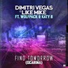 Dimitri Vegas & Like Mike ft Wolfpack & Katy B – Find Tomorrow (Ocarina)