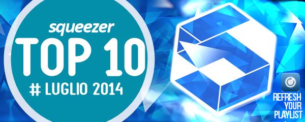 Top 10 Luglio 2014