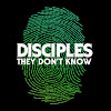Disciples – They Don't Know